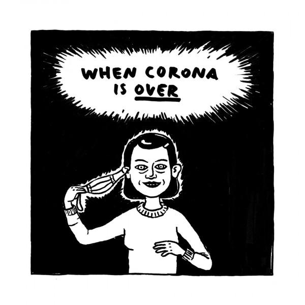 When Corona is over