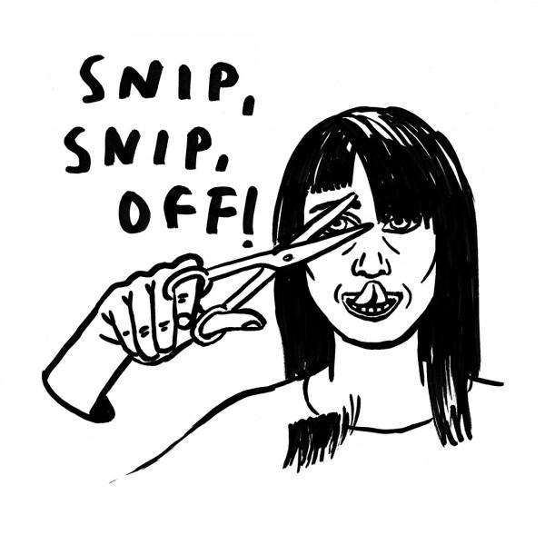 Snip, Snip, Off!